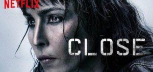 Close Filmi-2019 Yorum ve Düşünceler