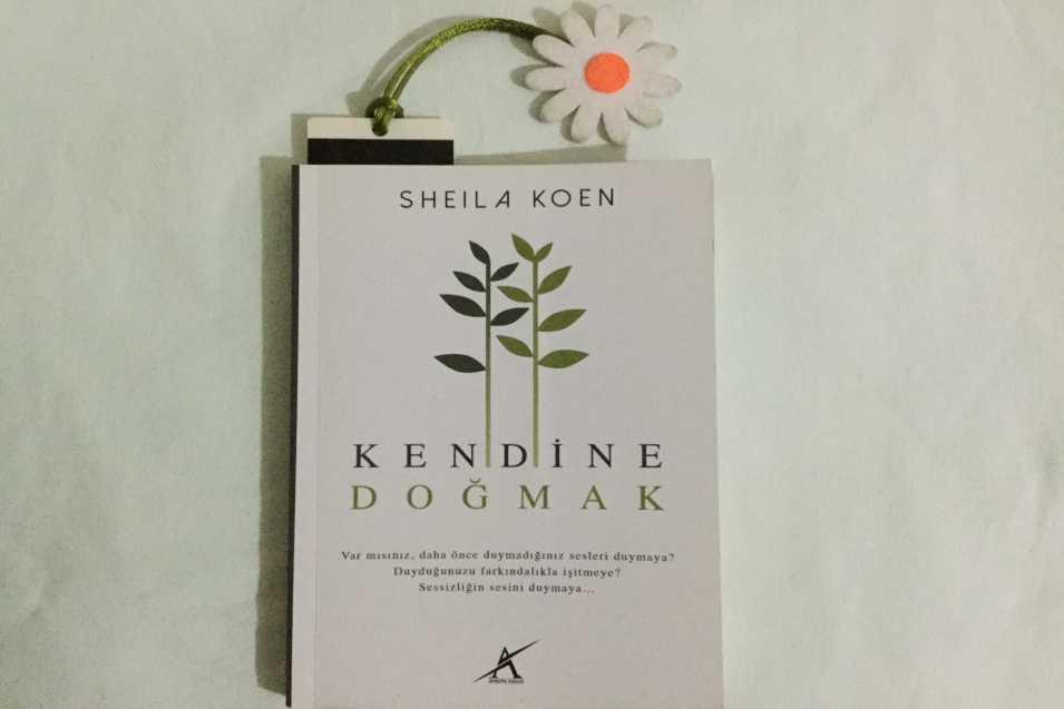 Kendine Doğmak-Sheila Koen: Kitap Tavsiyesi