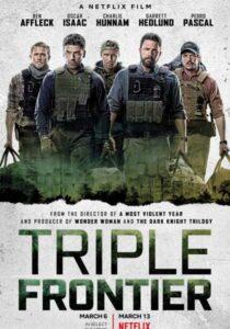 Üçlü Sınır (Triple Frontier) Film Analizi